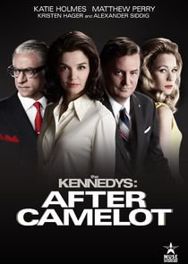 Série : The Kennedys after Camelot