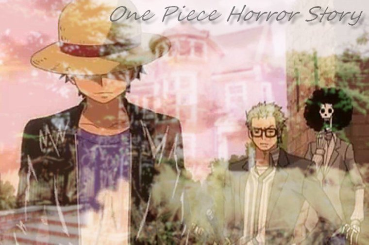 One Piece Horror Story