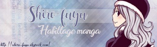 Habillage ( Shiro-fuyu)