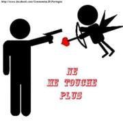 ne me touche plus car a chaque fois tu me brize le coeur (l)