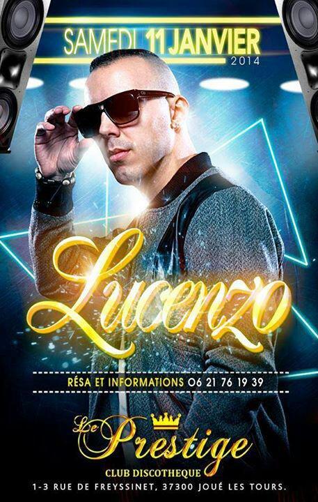 Lucenzo Live @ Prestige Club Samedi 11 Janvier 2014