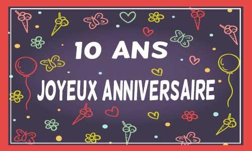 joyeux anniversaire pour tes 10 ans