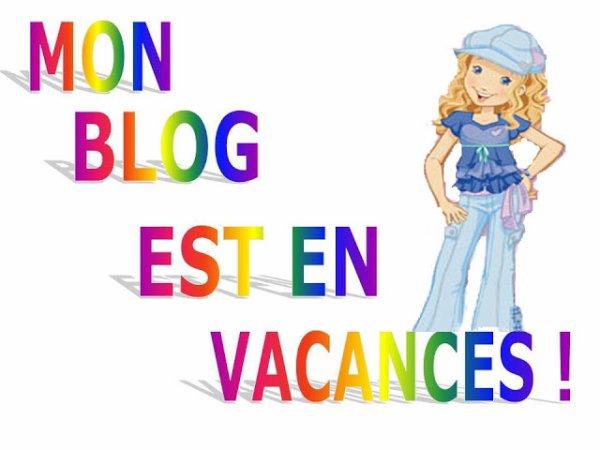 Le bloc en vacances 27/07/2018 au 15/08/2018