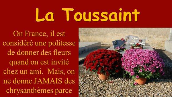 La Toussaint C'est une fête catholique C'est important en France parce que la majorité de français