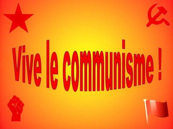 Vive le communisme !