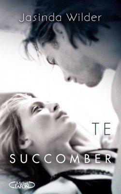 """""""Te succomber"""" ce livre est une bombe qui explose d'émotion, et surtout de désirs!!!  Et moi j'ai succomber!"""
