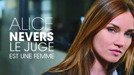 Fiche ALICE NEVERS, LE JUGE EST UNE FEMME