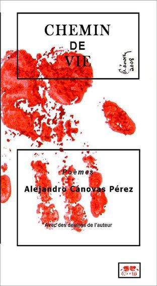 Mis cinco obras literarias. Por Alejandro Canovas Perez