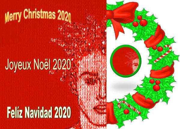 Felíz Navidad, Joyeux Noël y  Merry Christmas 2020  Por Alejandro Cánovas Pérez