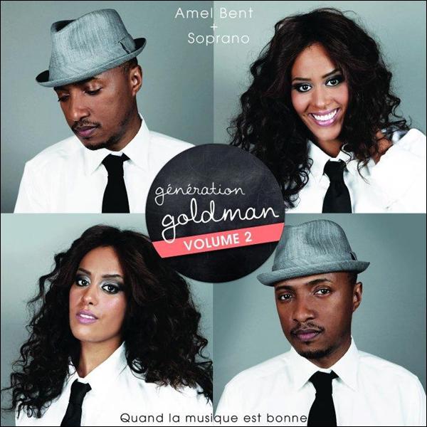 """[ Génération Goldman 2 - Amel & Soprano en duo sur """"Quand la musique est bonne"""" ]"""