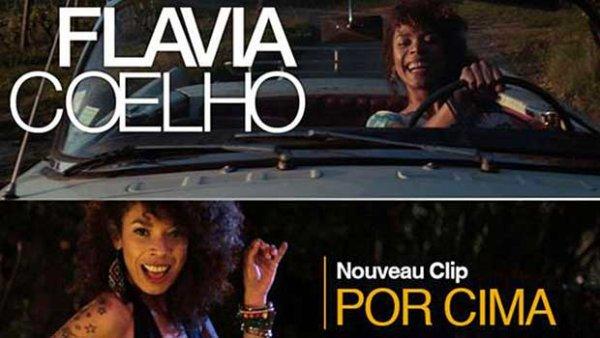 """Nouveau clip de Flavia Coelho - """"Por Cima"""""""