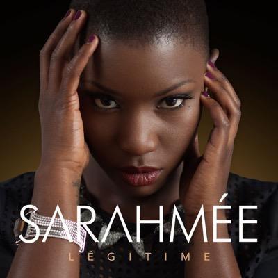 Sarahmée sort Légitime