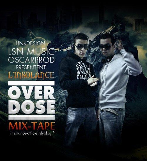 "Ma Mix-Tape ""Overdose"" Bientôt la"