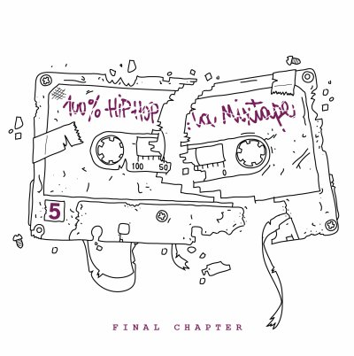 100% HipHop La Mixtape Vol.5 - Final Chapter.
