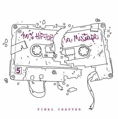 100% HipHop La Mixtape Vol.5 - Final Chapter.