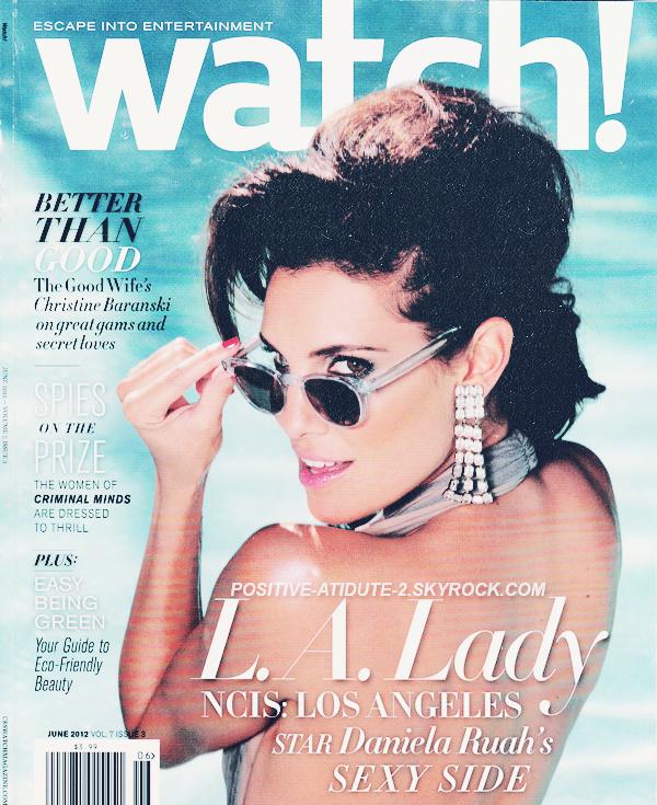 Notre belle et talentueuse Daniela Ruah en couverture du Magazine Watch du mois de Juin 2012