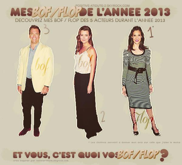 Positive-Atidute-2 fait l'inventaire des TOP, BOF et FLOP des tenues de nos cinq acteurs durant l'année 2013.