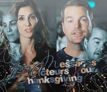 Découvrez les messages laissés par les acteurs à l'occassion de Thanksgiving posté via la page fb de NCISLA.