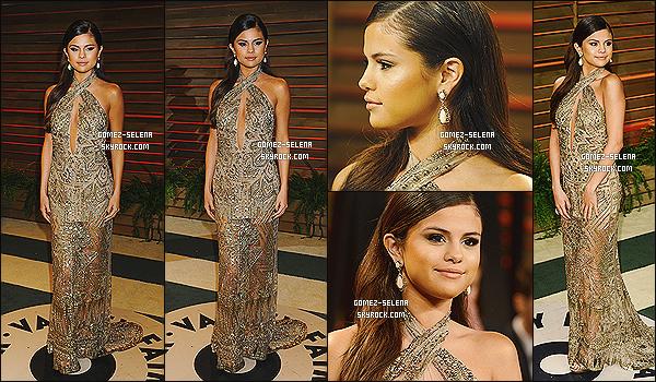 02/03/14 : La belle Selena Gomez était, comme à chaque année, présente lors des «  Vanity Fair Oscar Party » !  Selena était comme souvent accompagner de sont amie Samantha Droke.  J'aime bien sa robe. Après la coiffure, je suis moins fan - top ?