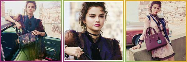 - '-COACH ●- Selena Gomez prend la pose pour « Coach » et sa nouvelle collection automne/hiver 2018 ! -