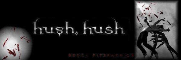 Hush, hush, tome 1