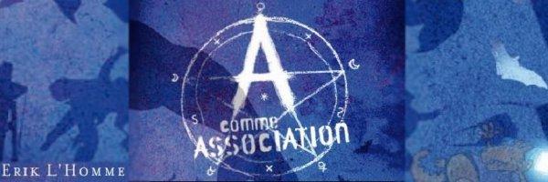 A comme Association, tome 1