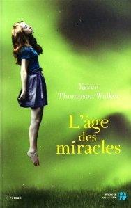 L'âge des miracles - Karen Thompson Walker
