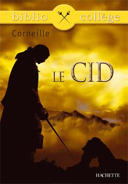 """""""Le Cid"""" - Corneille"""