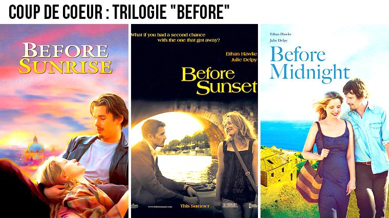"""Cinéma   Coup de coeur : trilogie """"Before"""""""