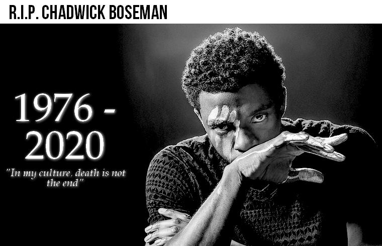 Autre | R.I.P. Chadwick Boseman