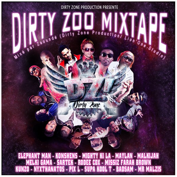 DIRTY ZOO MIXTAPE (Dirty zone production 2012)