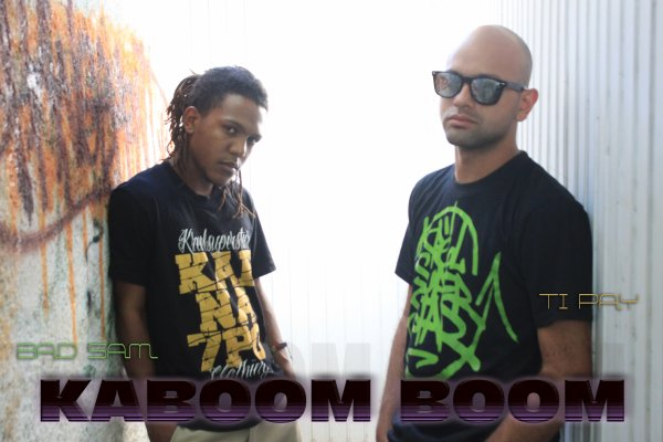 TI PAY MISTA FAYA - BAD SAM - KABOOM BOOM!!! - (LIL TAZ PRODUCTION - BAZ SOUND BASS RECORDS) (2012)