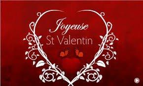 bonne st Valentin à tous et à toutes    !!!
