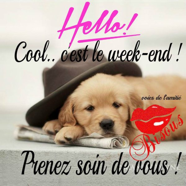 bon week end à tous    !!!