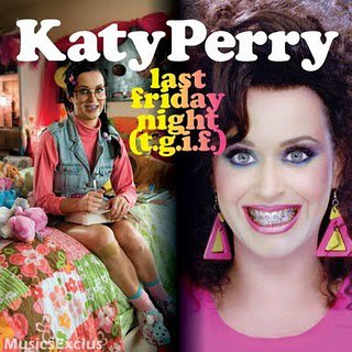 Teenage Dream / Last Friday Night (T.G.I.F.) - Katy Perry. (2010)