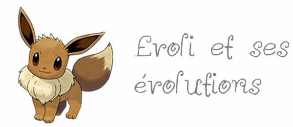 Evoli et ses évolutions