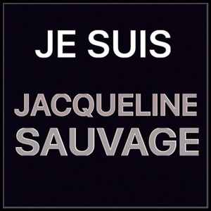 Je suis Jacqueline Sauvage