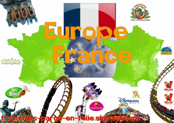 Continent n°1 : L'Europe. - Pays n°1 : La France !