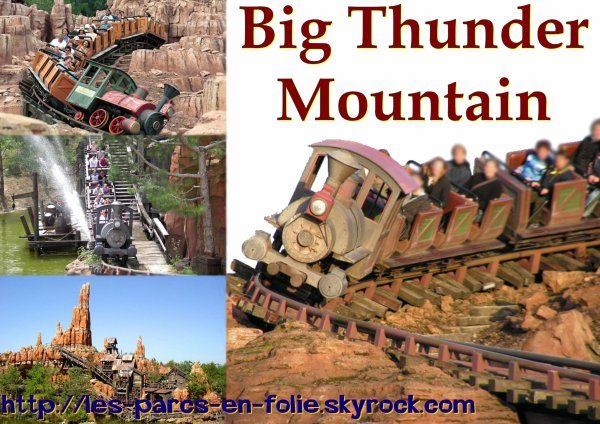 Disneyland Park : Frontierland ==> Big Thunder Mountain