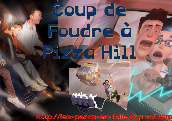 Futuroscope : Coup de Foudre à Pizza Hill (Nouveauté 2011)