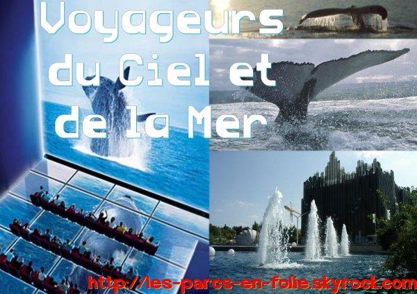 Futuroscope : Voyageurs du Ciel et de la Mer