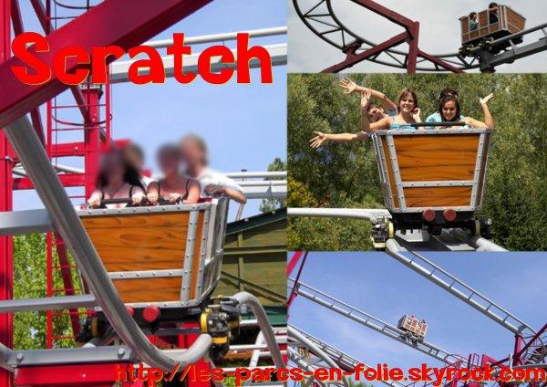 Walibi Rhône-Alpes : Scratch