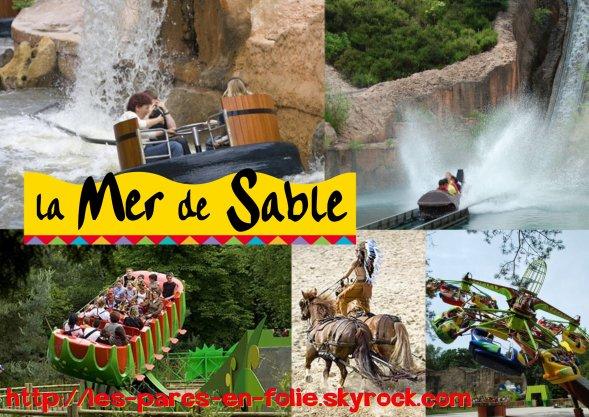 Les autres parcs français : La Mer de Sable