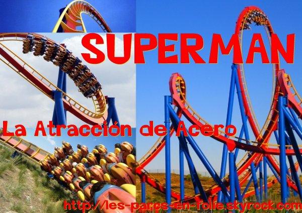 Parque Warner Madrid : Superman - La Atracción de Acero