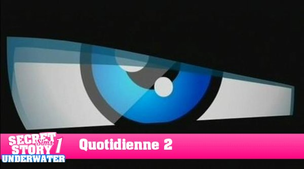 Secret Story Sims UnderWater Saison 1 : Quotidienne 2 Part 1