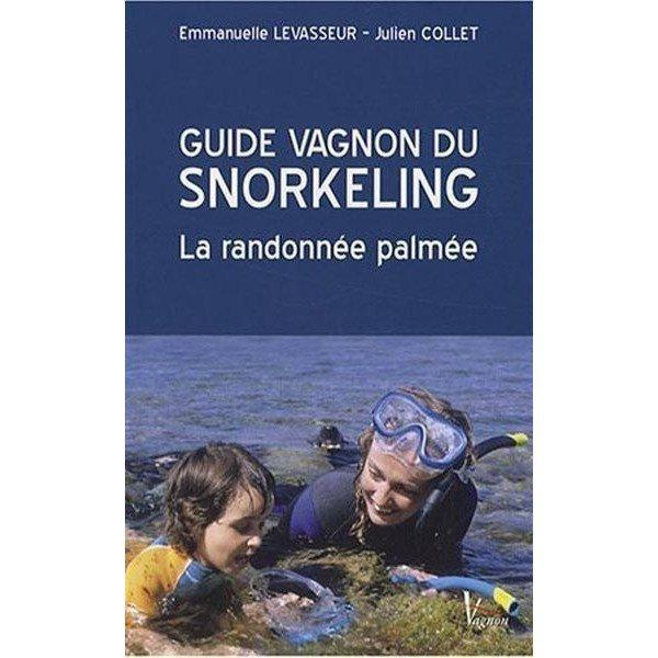 Livre Guide Vagnon Du Snorkeling