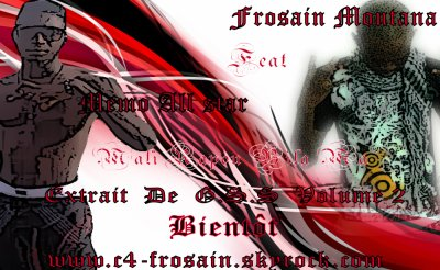 G.S.S Vol - 2  / FROSAIN MONTANA Feat MEMO ALL STAR - Mali Rap Bi La Ma [Prod By Petitson] (2011)