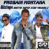 Frosain Montana Feat Lil B2A - Sa Vient Du G.H.E.T.T.O