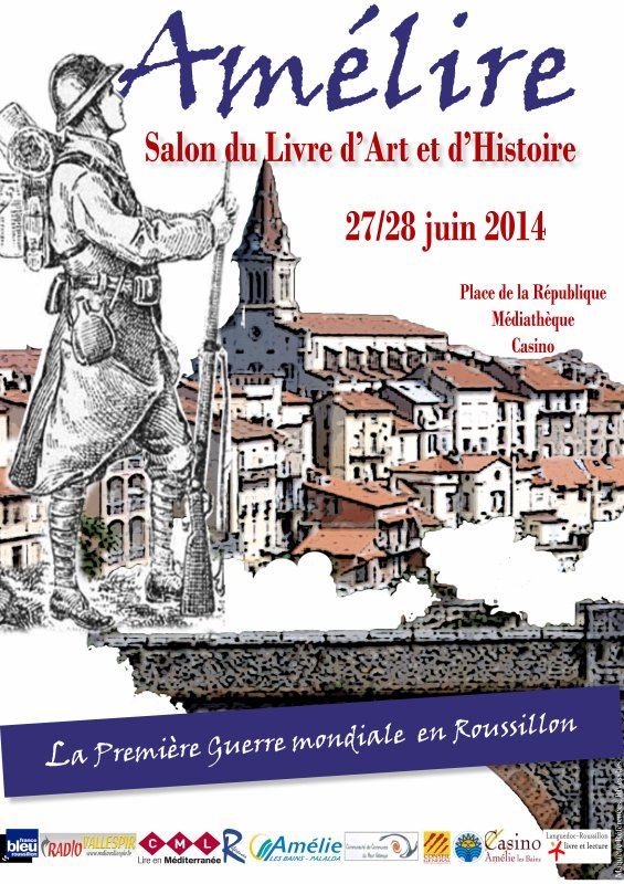 AMELIRE le salon du livre d'Histoire se déroulera, pour sa cinquième édition, les 27 et 28 juin dans la station thermale d'Amélie-les-Bains.
