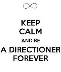 Keep Calm and be a Directioner forever!